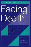 Facing Death: An Interdisciplinary Approach (Paperback)