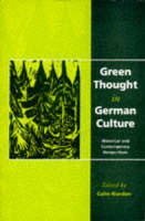 Green Thought in German Culture (Hardback)