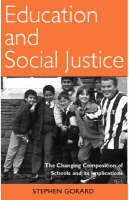 Education and Social Justice: The Changing Composition of Schools and Its Implications (Hardback)