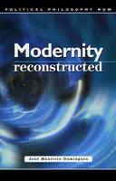 Modernity Reconstructed (Paperback)
