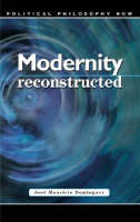 Modernity Reconstructed: Imaginary, Institutions and Phases (Hardback)