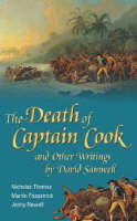 The Death of Captain Cook and Other Writings by David Samwell (Hardback)