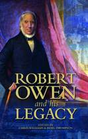 Robert Owen and his Legacy (Hardback)