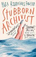 Stubborn Archivist (Paperback)