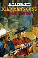 Dead Man's Guns (Hardback)