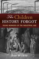 Children History Forgot (Hardback)