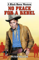 No Peace for a Rebel (Hardback)
