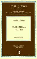 Collected Works of C.G. Jung: Alchemical Studies (Volume 13) - Collected Works of C.G. Jung (Hardback)