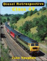 Class 47 - Diesel Retrospective (Hardback)