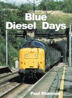 Blue Diesel Days (Hardback)