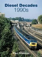 Diesel Decades: 1990s (Hardback)