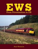 EWS: From Privatisation to DB (Hardback)