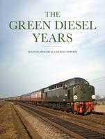 The Green Diesel Years (Hardback)