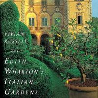 Edith Wharton's Italian Gardens (Hardback)