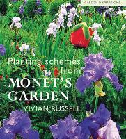 Planting Schemes from Monet's Garden (Paperback)
