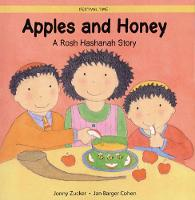 Apples and Honey: A Rosh Hashanah Story - Festival Time (Paperback)