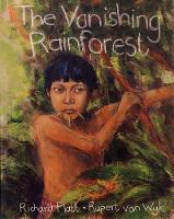 The Vanishing Rainforest (Paperback)