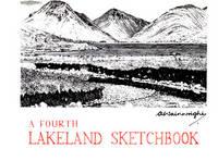 A A Fourth Lakeland Sketchbook (Hardback)
