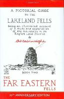 The Far Eastern Fells (Readers Edition): A Pictorial Guide to the Lakeland Fells Book 2 (Hardback)