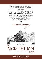 The Northern Fells: A Pictorial Guide to the Lakeland Fells - Wainwright Readers Edition 5 (Hardback)