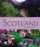 Gardens of Scotland (Hardback)
