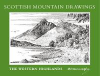 Scottish Mountain Drawings: The Western Highlands (Paperback)
