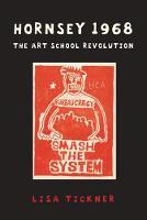 Hornsey 1968: The Art School Revolution (Paperback)