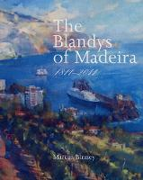 The Blandys of Madeira Portuguese Edition (Hardback)