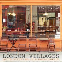 London Villages: Explore the City's Best Local Neighbourhoods - London Guides (Paperback)