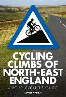 Cycling Climbs of North-East England (Paperback)
