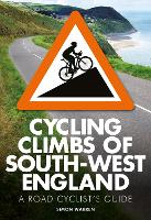 Cycling Climbs of South-West England (Paperback)