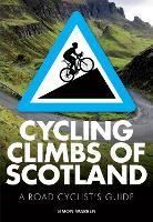 Cycling Climbs of Scotland (Paperback)