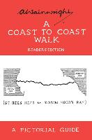 A Coast to Coast Walk: A Pictorial Guide to the Lakeland Fells - Wainwright Readers Edition (Hardback)
