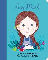 Lucy Maud Montgomery: My First L. M. Montgomery - Little People, BIG DREAMS 35 (Board book)
