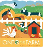 Onto The Farm (Board book)