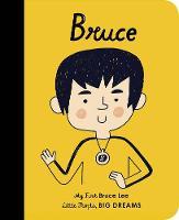 Bruce Lee: My First Bruce Lee - Little People, Big Dreams 34 (Board book)