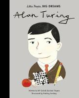 Alan Turing - Little People, Big Dreams, 38 (Hardback)
