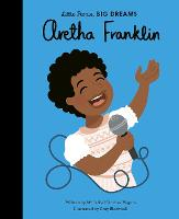 Aretha Franklin - Little People, BIG DREAMS 44 (Hardback)
