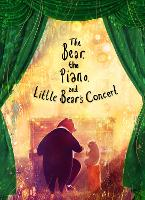 The Bear, the Piano and Little Bear's Concert (Paperback)