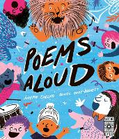 Poems Aloud: An anthology of poems to read out loud (Hardback)