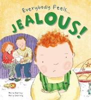 Jealous - Everybody Feels . . . (Hardback)