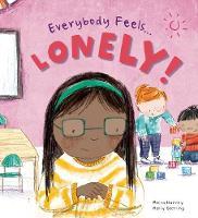Lonely - Everybody Feels . . . (Hardback)