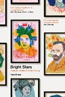 Bright Stars: Great Artists Who Died Too Young (Hardback)