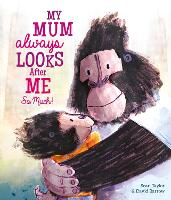 My Mum Always Looks After Me So Much (Paperback)