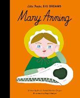 Mary Anning: Volume 58 - Little People, BIG DREAMS (Hardback)