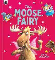 The Moose Fairy (Paperback)