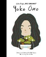 Yoko Ono: Volume 71 - Little People, BIG DREAMS (Hardback)