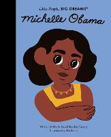 Michelle Obama: Volume 62 - Little People, BIG DREAMS (Hardback)