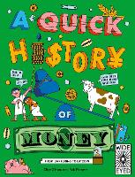 A Quick History of Money: From Cash Cows to Crypto-Currencies - Quick Histories (Paperback)