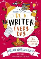 Be A Writer Every Day (Paperback)